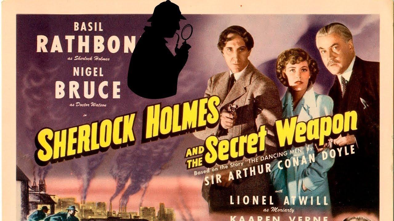 Sherlock Holmes e a Arma Secreta (1943)
