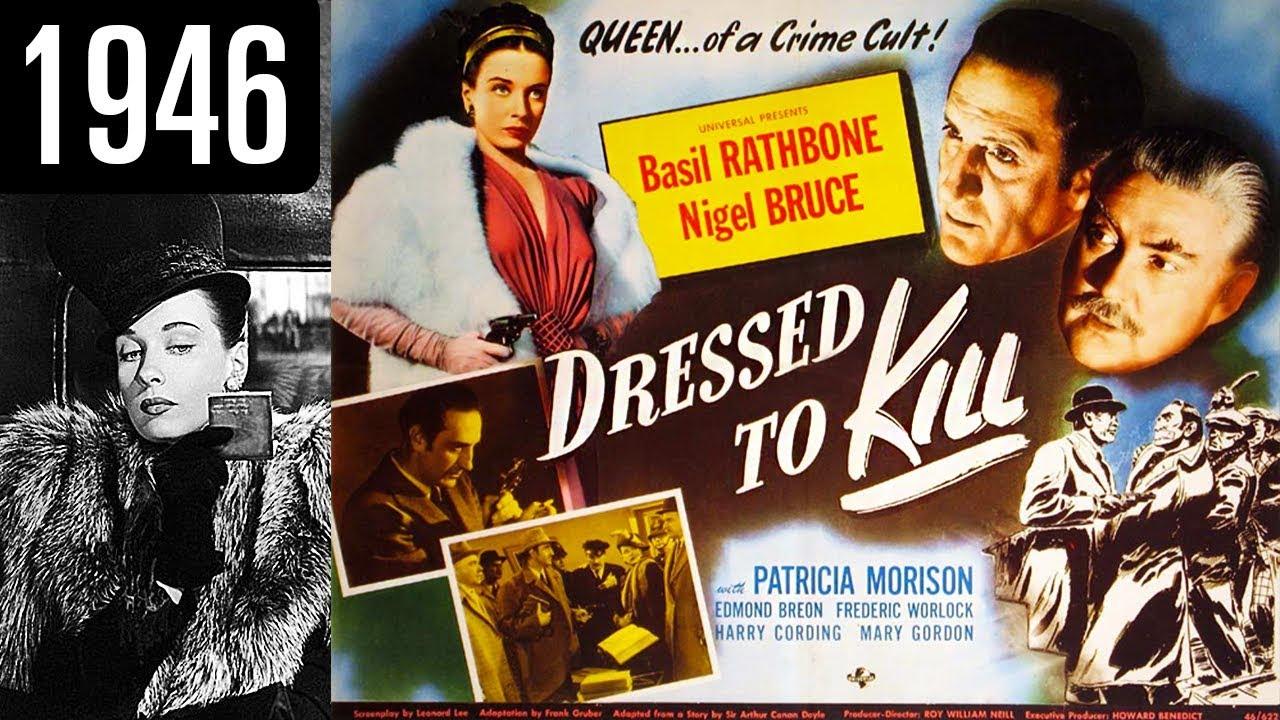 Sherlock Holmes em Vestida para Matar (1946)
